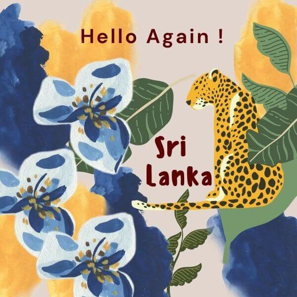 Sri Lanka Hello Again!